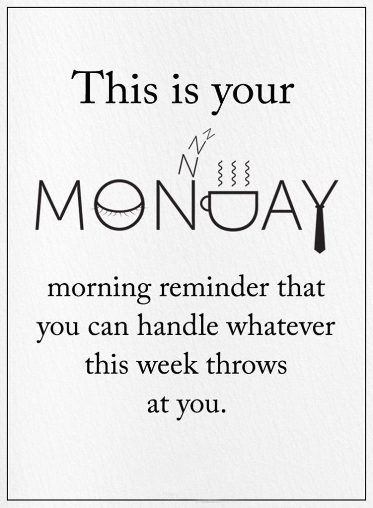 Have A Great Monday And An Amazing Week Monday Quotes Monday Motivation Quotes Its Friday Quotes