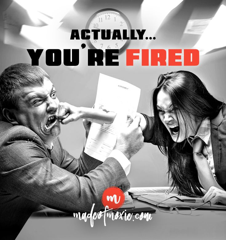 Fire your boss | Made of Moxie