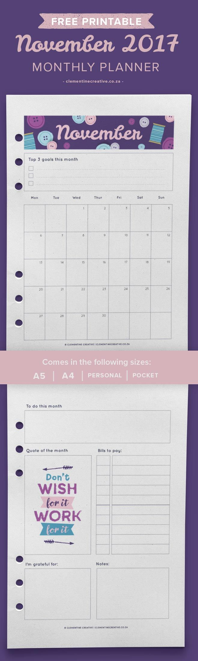 Free Printable November 2017 Monthly Planner. Available in A5, A4, Personal and Pocket sizes. Add instant cheeriness and brightness to your planner!