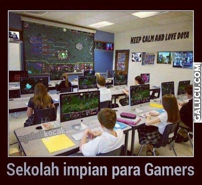 Sekolah impian para Gamers