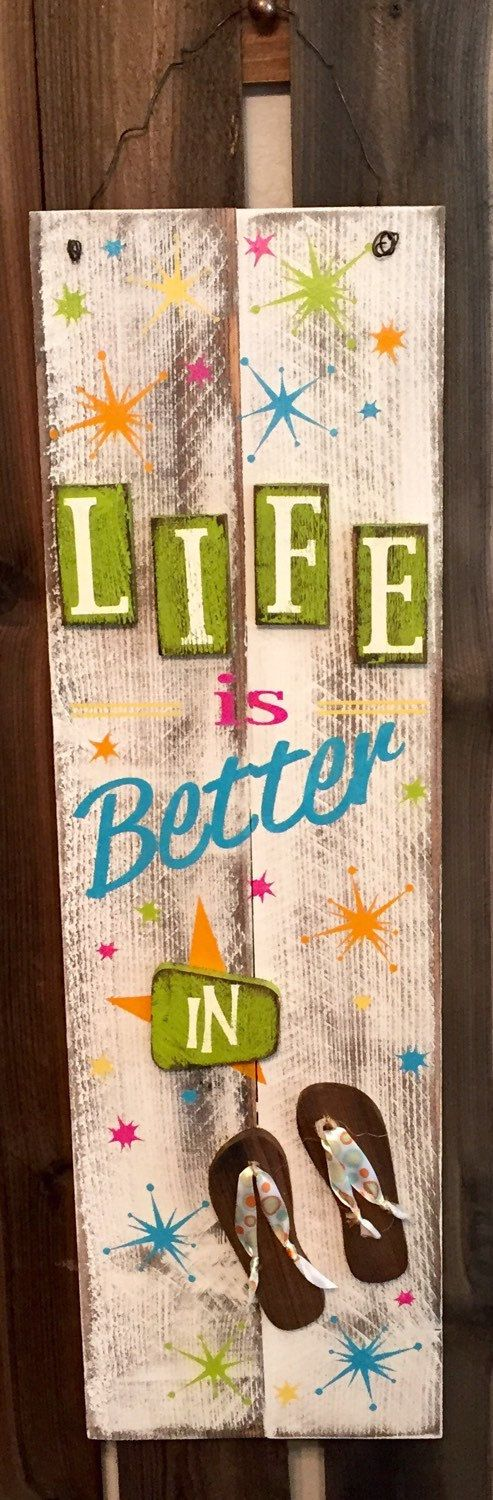 """Life is Better in (Flip Flops) Summer Tall Holiday/Seasonal Wood Sign » Handmade & Painted, Rustic Distressed """"Pallet"""" Wood Sign"""