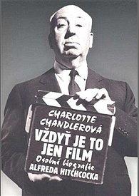 Charlotte Chandlerová: Vždyť je to jen film