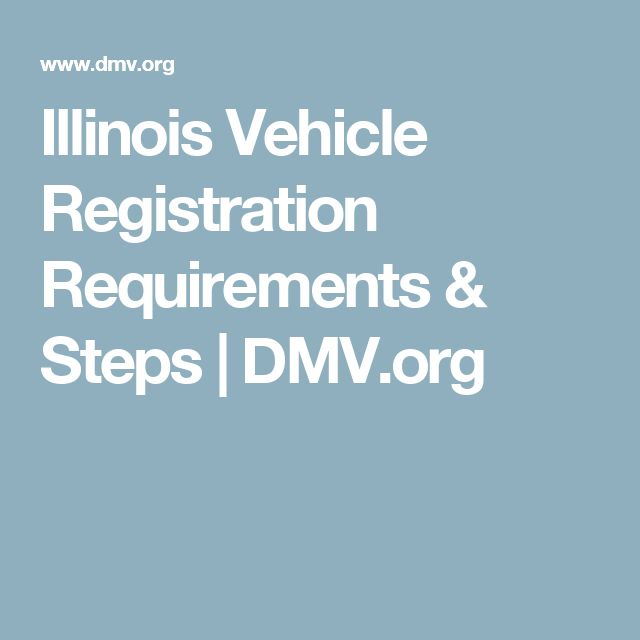 Illinois Vehicle Registration Requirements & Steps | DMV.org