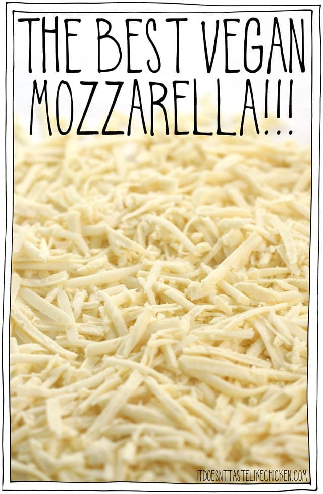 The Best Vegan Mozzarella Recipe Vegan Mozzarella Vegan Cheese Vegan Cheese Recipes