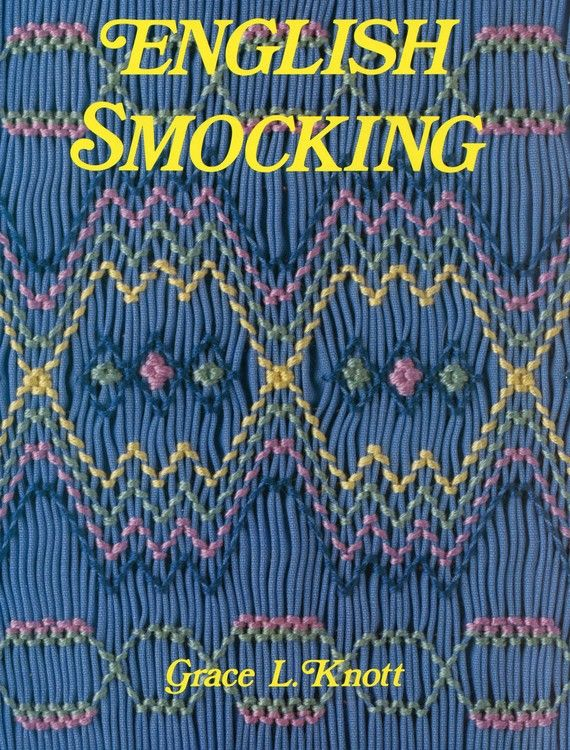 English Smocking Book - Instructional Book on Learning How To Smock Includes Ten Smocking Plates - GLK-0021