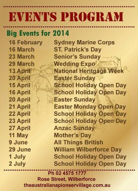 Events Program : #NSW Corps of #Marines Inc. St Pat's Day. #Wedding expo. National #heritage week. #Easter Sunday. #MothersDay #Anzac Day. William #Wilberforce Day. #School #Holidays.