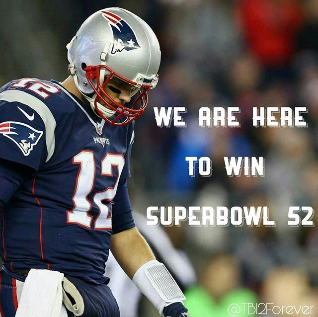 🏈Our Target is to win SUPERBOWL 52 🏈 - #PatsNation #Patriots #DoYourJob #GoPats #NewEnglandPatriots #Boston #TomBrady #GOAT #TB12Forever #TB12 #TeamBrady #PatsCountry #6thRing #InBillWeTrust #blitzforsix #SBLIChamps #TrainigCamp #PatriotsTrainingCamp #RoadtoSB52 #Facts #JulienEdelman #malcolmbutler #BrandinCooks  #chrishogan #Gronk #BillBelichick #SuperBowl #SBLII