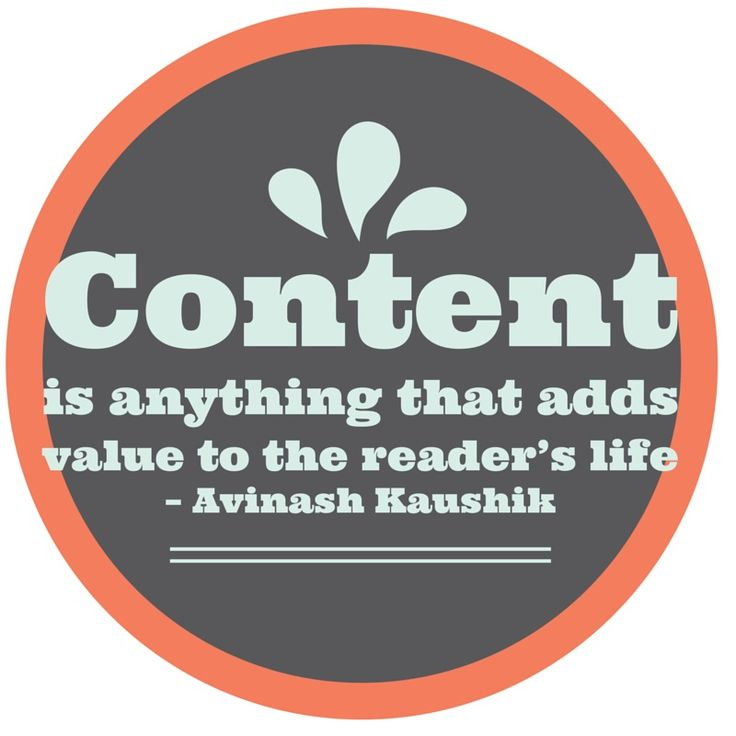 """""""Content is anything that adds value to the reader's life."""" – Avinash Kaushik #smm #socialmedia"""