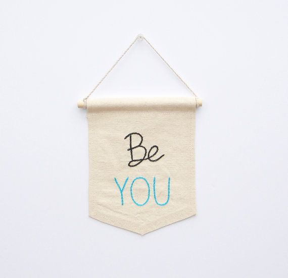 Be You embroidered mini banner