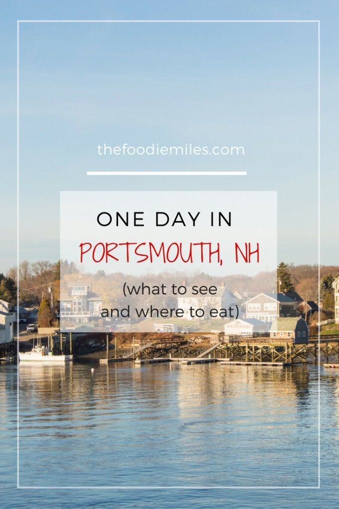 Spending one day in Portsmouth, NH? These are the places you should see and food you should try! Click on pin to have a tour of this cute coastal town or save for later!