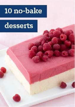10 No-Bake Desserts – When you need something quick and easy, look no farther than our no-bake dessert recipes.