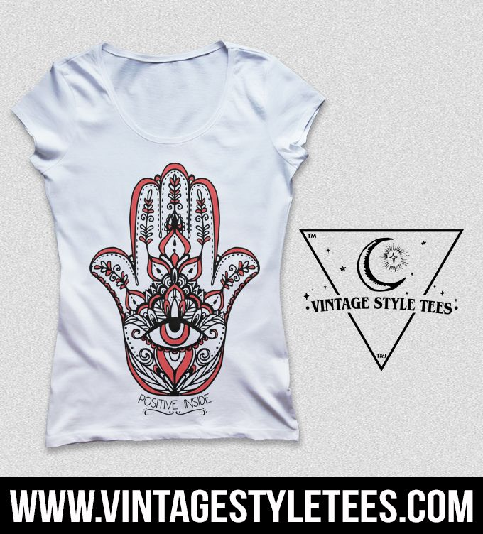 "Our original design Hamsa ""Positive Inside"" tee. Ladies, unisex and men's sizes. www.vintagestyletees.com  #hippie #hamsa #yoga #namaste #fitness #meditation #tattoo #tattooedgirls #girlswithtattoos #alt #alternative #vegan #vegetarian #innerpeace #love #instagood #style #women #retro #vintage #vintagestyle #vintagestyletees #hippiestyle #hippie #love #fashioblogger #fashionista #fashion #fashionaddict"
