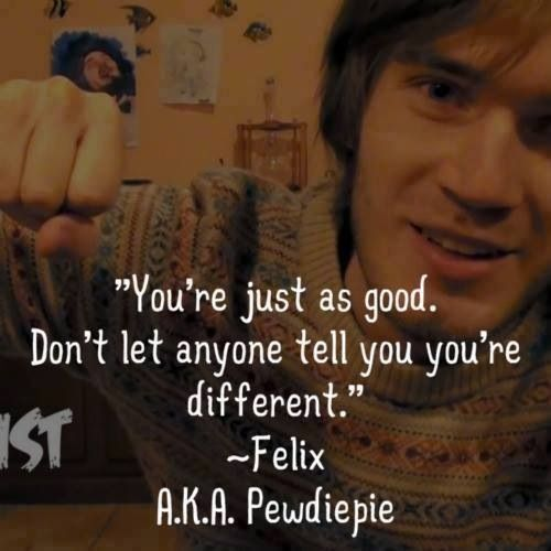 """This is why all you people who say """"Pewdiepie sucks"""" are WRONG. Pewdiepie, the guy who sucks, is responsible for saving my life and giving me hope. So you barrels better think twice about him, because this guy is my savior. That is all I have to say to haters. ~DEMONIC MUFFIN"""