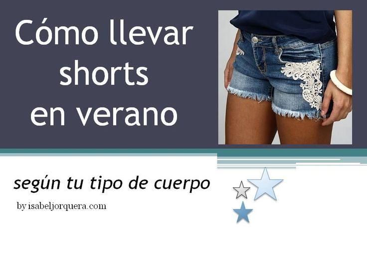 Cómo llevar shorts en verano #shorts #pantaloncorto  www.isabeljorquera.com