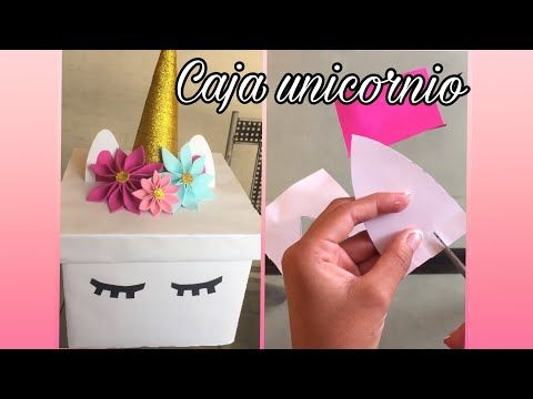 ¡¡Caja UNICORNIO!! *Fácil y rápido* //Majo Mero// - YouTube