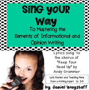 """FLASH FREEBIE!  Just posted--need feedback!  Your students will sing their way to mastering the elements and structure of informational and opinion writing with the upbeat, fun lyrics I've written to go along with the popular song """"Keep Your Head Up"""" by Andy Grammer."""