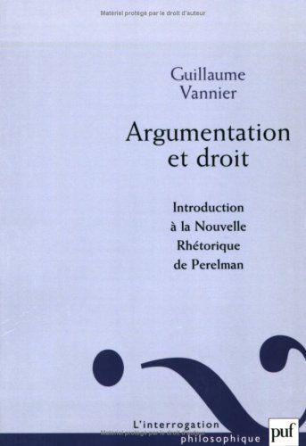 Argumentation et droit. : introduction à la Nouvelle rhétorique de Perelman | 222.17 VAN