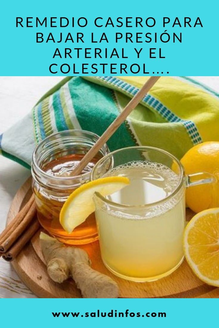 Remedio Casero Para Bajar La Presión Arterial Y El Colesterol Remedio Bajar Colesterol Healthy Habbits Health And Fitness Tips Health Tips
