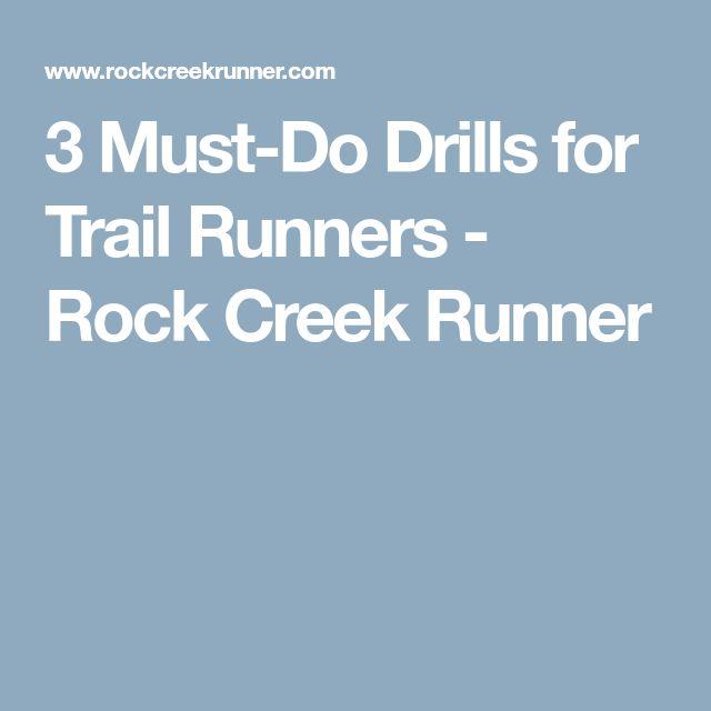 3 Must-Do Drills for Trail Runners - Rock Creek Runner
