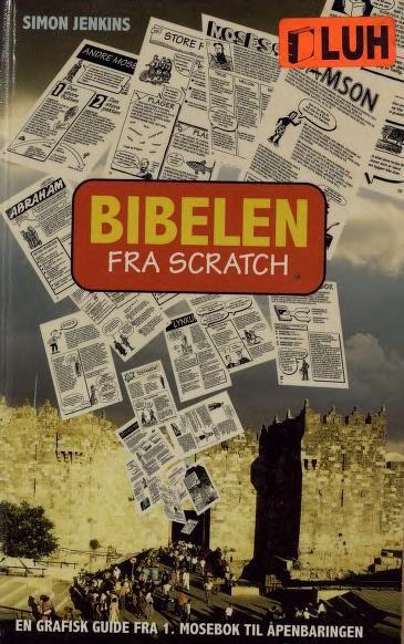 """""""Bibelen fra scratch - en grafisk guide fra 1. Mosebok til Åpenbaringen"""" av Simon Jenkins"""