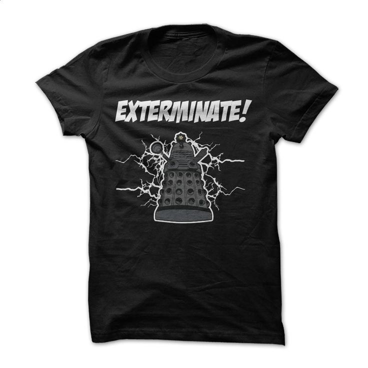Doctor Who EXTER-MI-NATE T Shirts, Hoodies, Sweatshirts - #t shirts online…