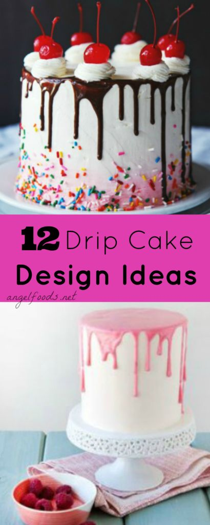 Cake Designs Ideas 25 best ideas about cake designs on pinterest girl cakes designer birthday cakes and photo birthday cakes 12 Drip Cake Design Ideas Top 12 Drip Cakes Which Are Extremely Popular Right