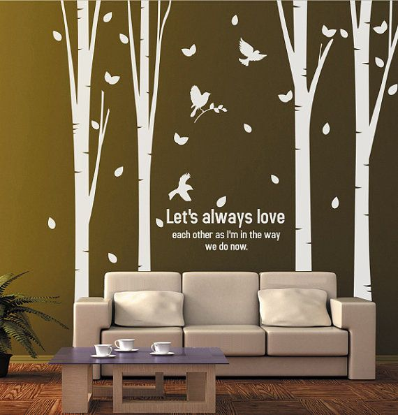 Letu0027s Always Love Each Other Birch Tree Wall Sticker