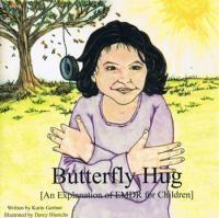 Butterfly Hug: An Explanation of EMDR for Children