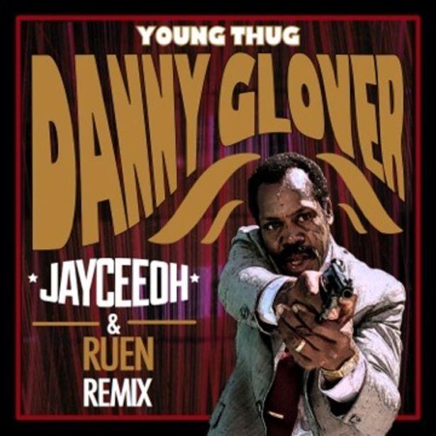Free Download: YOUNG THUG - DANNY GLOVER (JayCeeOh & Ruen Remix) - Magnetic Magazine