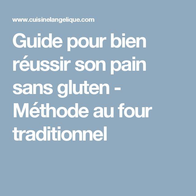 Guide pour bien réussir son pain sans gluten - Méthode au four traditionnel
