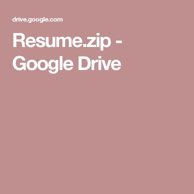 Resumezip - Google Drive resume cv Pinterest Resume cv - google drive resume