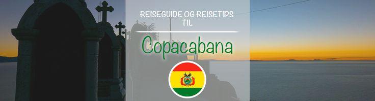 Reiseguide og reisetips til Copacabana.