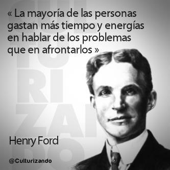 Frases célebres de Henry Ford.