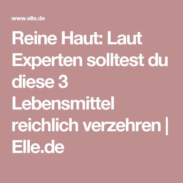 Reine Haut: Laut Experten solltest du diese 3 Lebensmittel reichlich verzehren   Elle.de