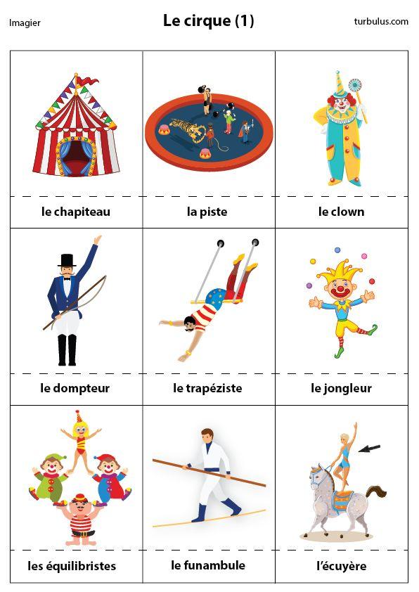 Imagier le cirque : chapiteau, piste, clown, dompteur, trapéziste, jongleur, équilibriste, funambule, écuyère.