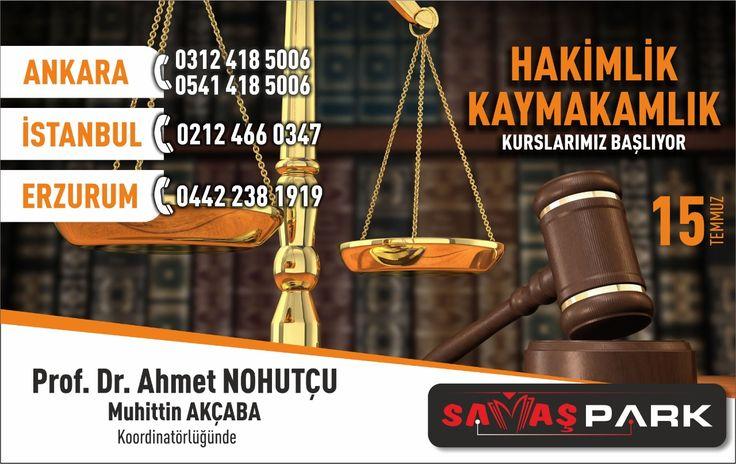 Prof.Dr. Ahmet NOHUTÇU ve Muhittin AKÇABA Koordinatörlüğünde HAKİMLİK ve KAYMAKAMLIK kurslarımız 8 ve 15 Temmuz'da başlıyor...