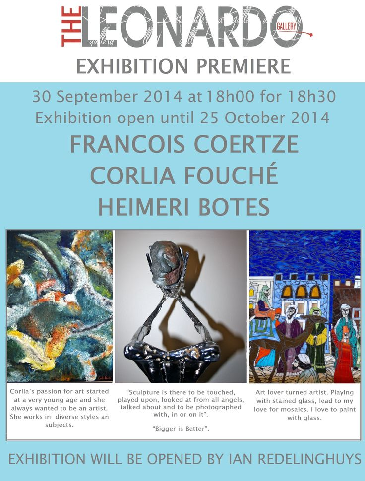 The Exhibition Premiere for the artworks of 3 upcoming artists Corlia Fouché, Francois Coertze and Heimeri botes will be opened by artist Ian Redelinghuys during the evening of 30 September 2014 at The Leonardo gallery.