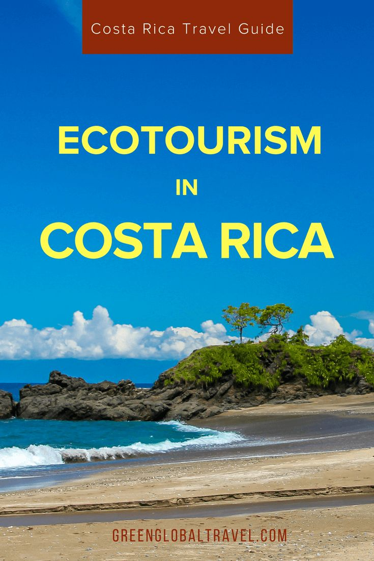 Ecotourism in Costa Rica: The Ultimate Eco Travel Guide. Costa Rica Travel Tips | Costa Rica vacation | Costa Rica eco lodge | Costa Rica eco resorts | What to do in Costa Rica | Things to do in Costa Rica - @greenglobaltrvl
