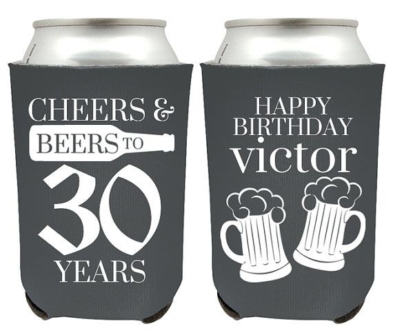 Hey, I found this really awesome Etsy listing at https://www.etsy.com/listing/256970020/30th-birthday-can-coolers-cheers-and