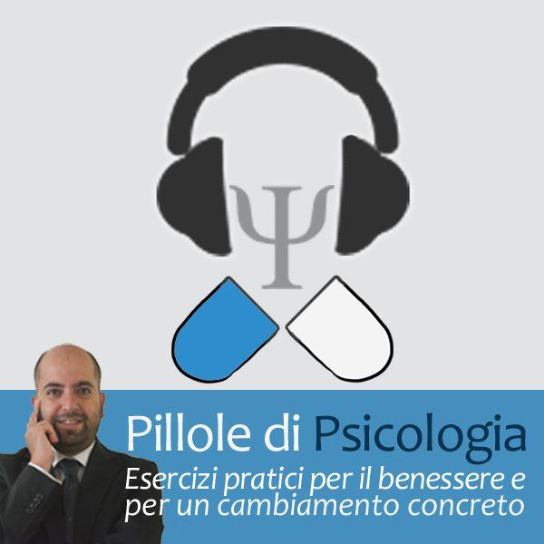 Pillole di psicologia: esercizi pratici per il cambiamento quotidiano