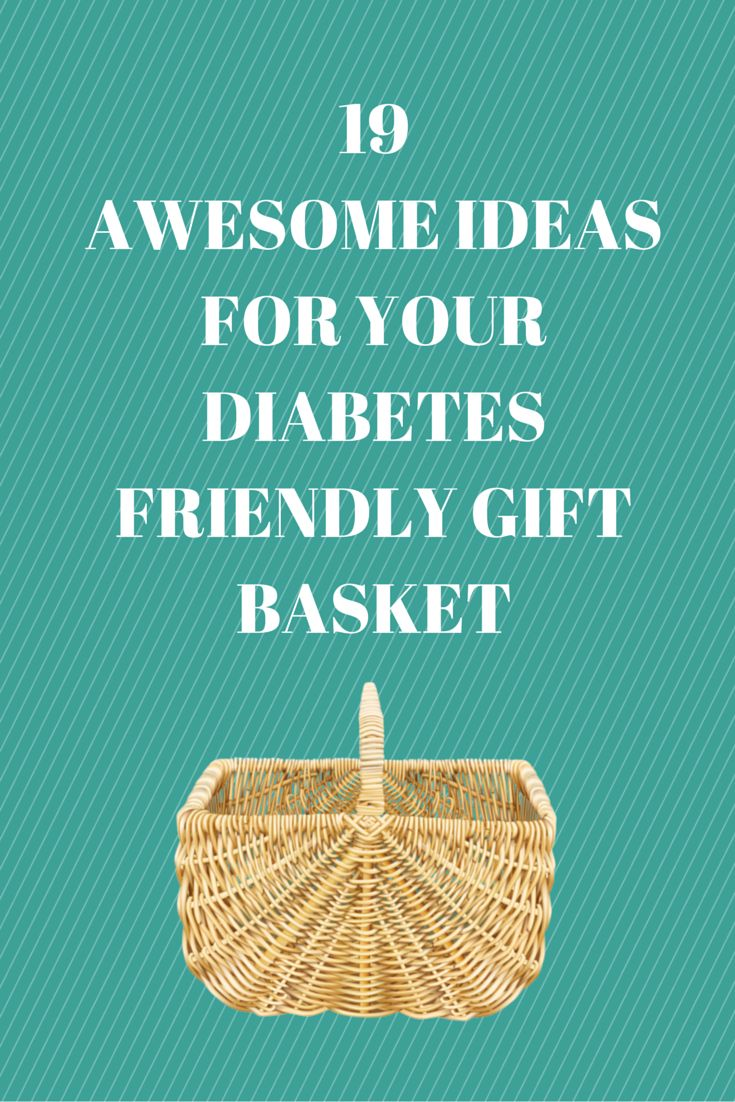 15 best gift baskets for diabetics images on pinterest gift basket 19 awesome ideas for your diabetes friendly gift basket negle Image collections