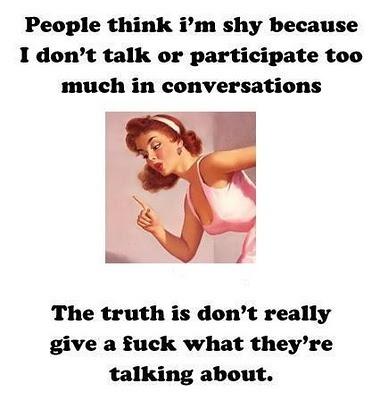 true, especially my annoying neighbors