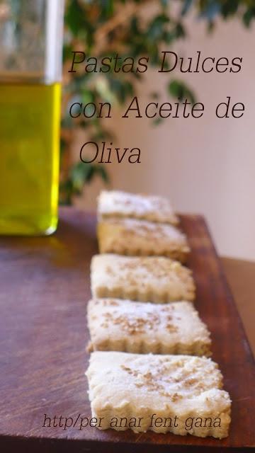 Pastas dulces con aceite de oliva
