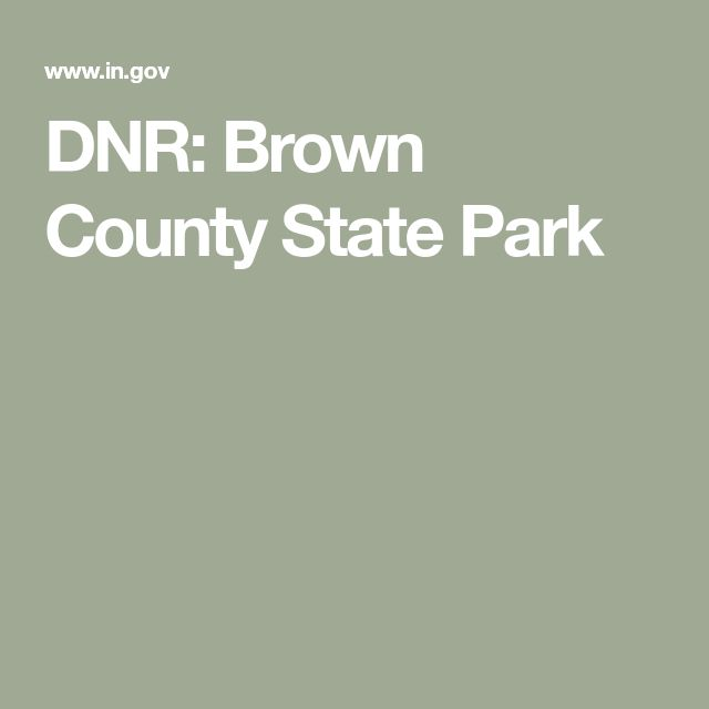 DNR: Brown County State Park