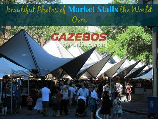 GazebosAustralia presents this unique gallery of photos collected from across the globe, featuring the clean, green, remarkably colourful, innovative and sometimes surprising market stalls that will inspire you on your next display. http://www.gazebosaustralia.com.au/inspirations-beautiful-photos-of-market-stalls-the-world-over/