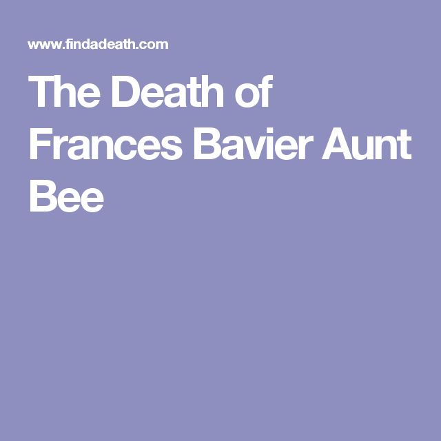 The Death of Frances Bavier Aunt Bee