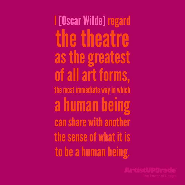 Great #Quote on #theatre by Oscar Wilde