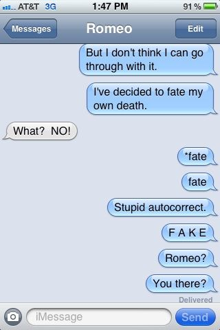 Romeo and Juliet autocorrect :)