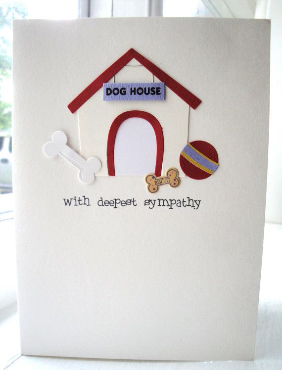 dog sympathy ~Sympathy card for the loss of a pet.