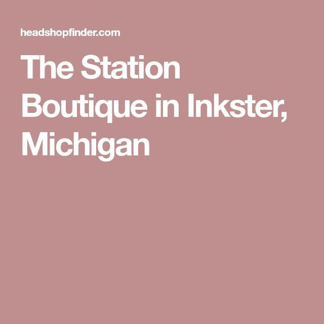 The Station Boutique in Inkster, Michigan